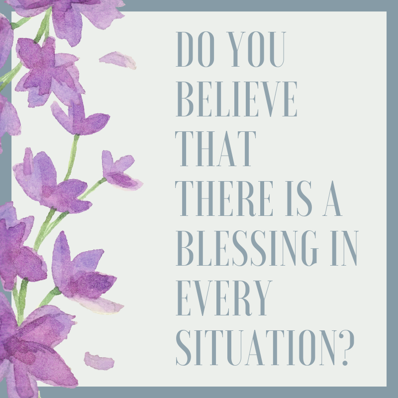 Blessings In Every Situation