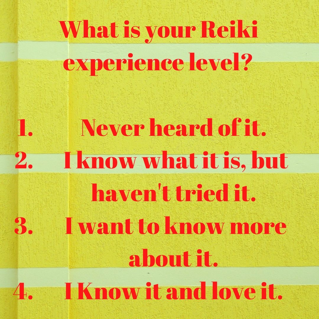 What is your Reiki experience level_ QOTW